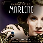 Marlene: A Novel | C. W. Gortner