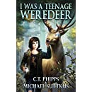 I Was a Teenage Weredeer (The United States of Monsters Series Book 2)