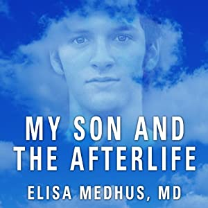 My Son and the Afterlife Audiobook