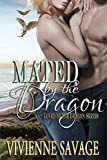 Mated by the Dragon: Dragon Shifter Paranormal Romance (Loved by the Dragon Book 2)