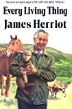 img - for Every Living Thing (All Creatures Great and Small) by James Herriot (Alf Wight) (1992-08-15) book / textbook / text book