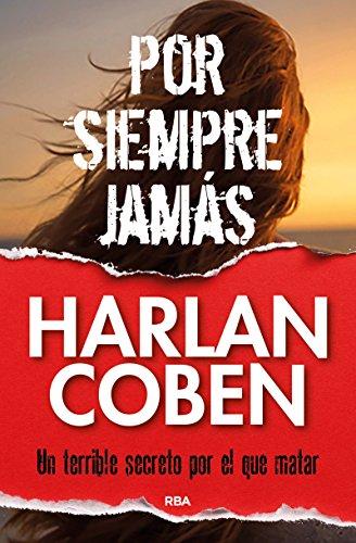 Por siempre jamás/Gone for Good (Spanish Edition)