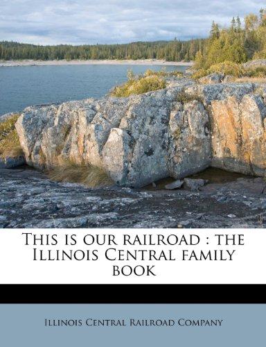 illinois central railroad books - 4