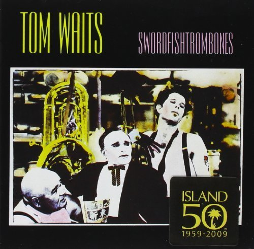 Swordfishtrombones by Tom Waits (1990-06-01)
