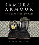 1: Samurai Armour: Volume I: The Japanese Cuirass (General Military)