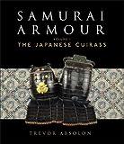 Samurai Armour: Volume I: The Japanese Cuirass (General Military)