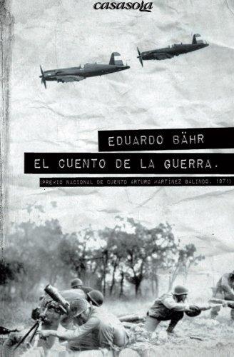 El cuento de la guerra (Spanish Edition)