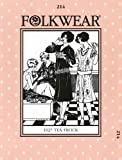 Patterns - Folkwear #214 1927 Tea Frock