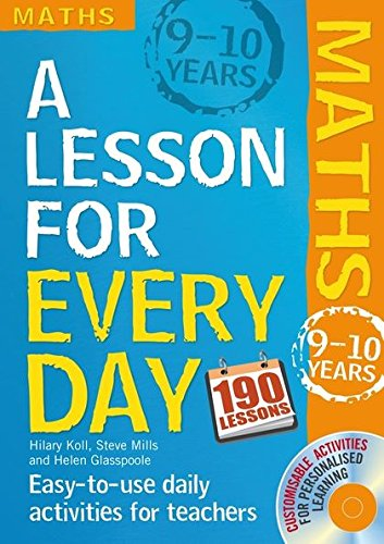 Maths Ages 9-10. by Hilary Koll, Steve Mills (Lesson for Every Day) PDF