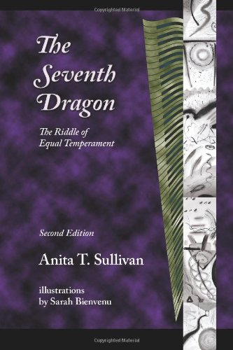 Read Online The Seventh Dragon: The Riddle Of Equal Temperament ebook