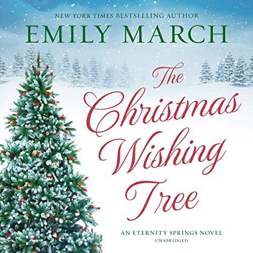 The Christmas Wishing Tree: The Eternity Springs Series, Book 15