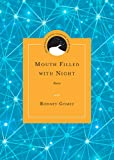 Mouth Filled with Night, Rodney Gomez, 0810129779