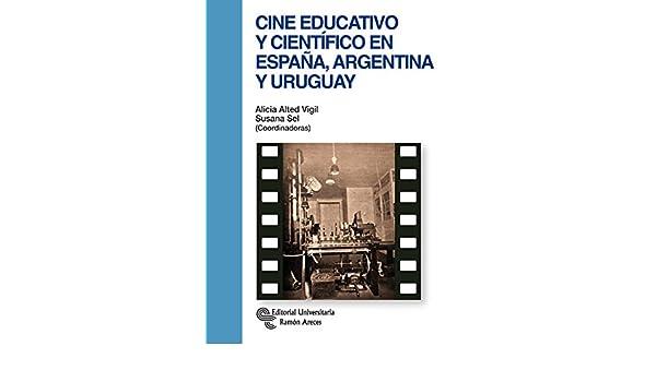 Cine educativo y científico en España, Argentina y Uruguay ...