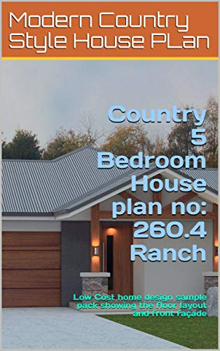 Amazon.com: Country 5 Bedroom House plan no: 260.4 Ranch ... on simple 5 bedroom house plans, simple 4 bedroom house plans, 4-bedroom brick house plans, 5 bedroom house with 4 car garage, 5 bedroom house blueprints, 5 bedroom houses with stone, big 5 bedroom house plans, cottage house plans, 5-bedroom victorian house plans, 3 bedroom house plans, traditional house plans, modern house plans, floor plans, 5 bedroom rambler house plans, 5 bedroom house with pool, 5 bedroom basement house plans, country house plans, luxury home plans, 5 bedroom tri level house plans, new ranch style home plans,