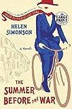 The Summer Before the War: A Novel (Random House Large Print)