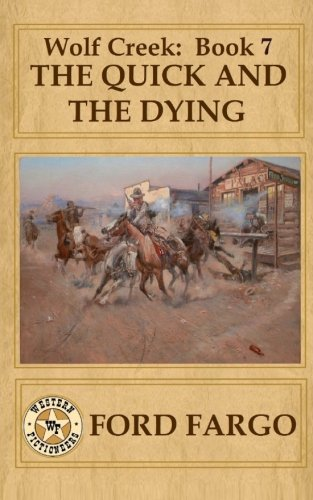 book cover of The Quick and the Dying