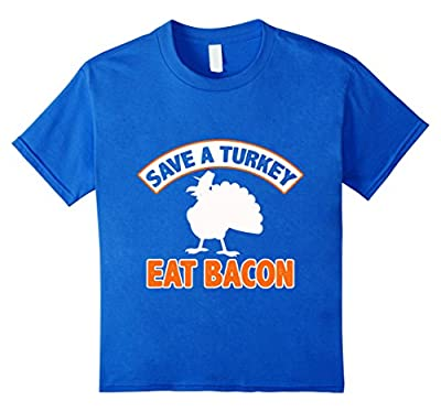 Save A Turkey Eat Bacon Pork Funny Thanksgiving Meal T-Shirt