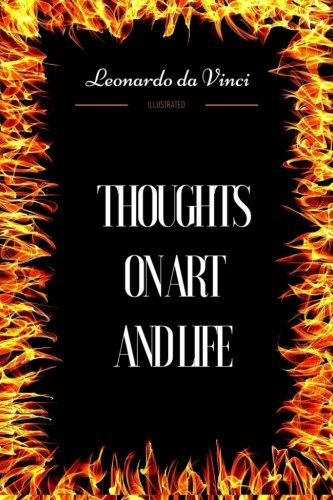 Thoughts on Art and Life: By Leonardo da Vinci - Illustrated pdf