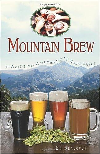 Mountain Brew: A Guide to Colorado's Breweries