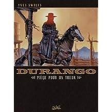 Durango T03 : Piège pour un tueur (French Edition)