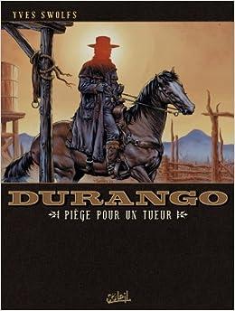 Durango T03: Piège pour un tueur