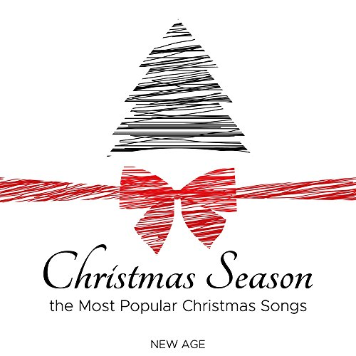 Christmas Season: Soothing, Tranquil, Peaceful version of the Most Popular Christmas Songs (Guitar and ()