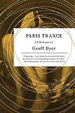 """Paris Trance"" av Geoff Dyer"