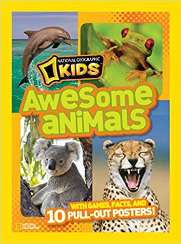 Awesome Animals : With Games, Facts, And 10 Pull-out Posters! por National Geographic Kids