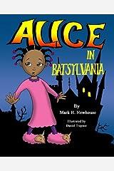 Alice in Batsylvania Paperback