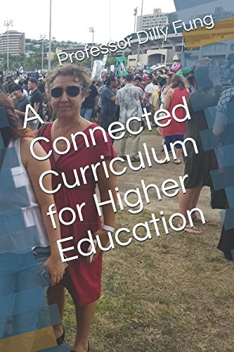 Download A Connected Curriculum for Higher Education PDF