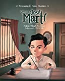 img - for Conoce a Jos  Mart  / Get to Know Jos  Mart  (Spanish Edition) (Personajes del Mundo Hispanico) book / textbook / text book