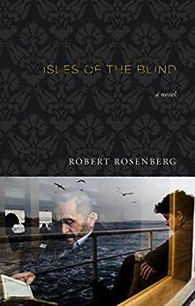 Isles of the Blind by [Rosenberg, Robert]