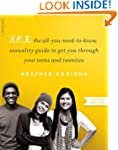 S.E.X., second edition: The All-You-N...
