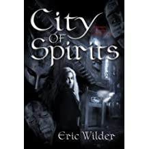 City of Spirits: Fun romantic historical forbidden and humorous New Orleans fantasy paranormal mystery suspense thriller urban (French Quarter Mystery Book 2): Forbidden Desires