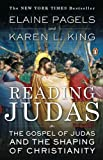 img - for Reading Judas: The Gospel of Judas and the Shaping of Christianity by Elaine Pagels (2008-02-26) book / textbook / text book