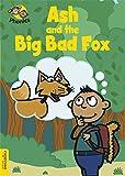 Ash and the Big Bad Fox