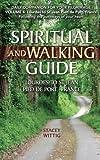 Spiritual & Walking Guide: Lourdes to St Jean Pied de Port, France (Spiritual and Walking Guides) (Volume 3)