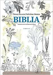 Biblia: Los relatos fundacionales SEXTO PISO ILUSTRADO