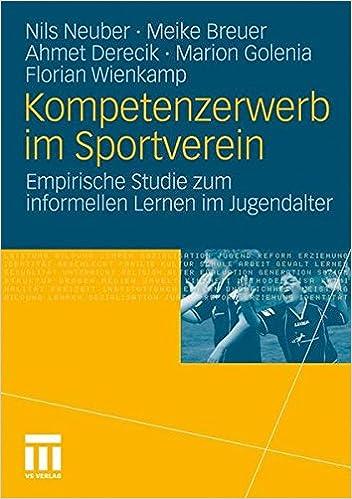 Book Kompetenzerwerb im Sportverein: Empirische Studie zum informellen Lernen im Jugendalter