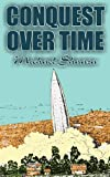 Conquest over Time, Michael Shaara, 1463899114