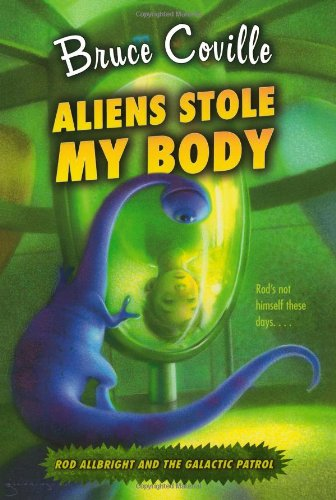 Aliens Stole My Body (Rod Allbright And The Galactic Patrol)