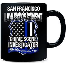 San Francisco Crime Scene Investigator Law Enforcement Gift - Mug