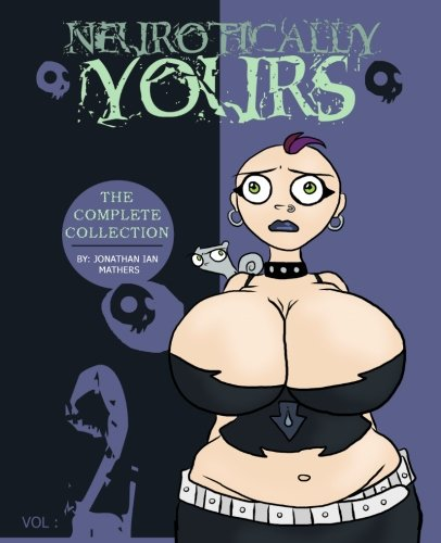 (Neurotically Yours : The Complete Collection : Volume 2)