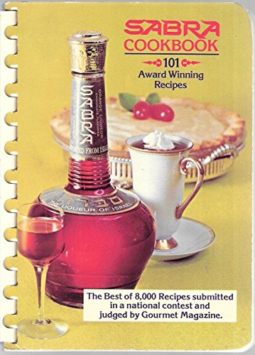(Sabra Cookbook: 101 Award Winning Recipes)