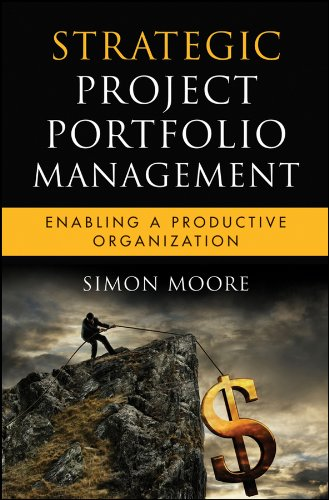 Strategic Project Portfolio Management: Enabling a Productive Organization (Microsoft Executive Leadership Series) Pdf