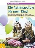 Die Asthmaschule für mein Kind