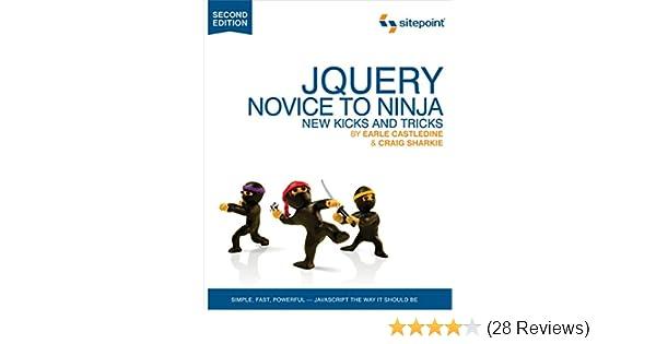 Amazon.com: jQuery: Novice to Ninja: Novice to Ninja eBook ...