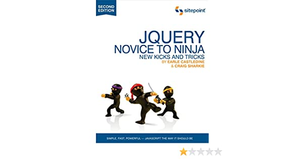jQuery: Novice to Ninja: Novice to Ninja (English Edition ...