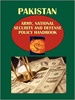 Book Pakistan Army, National Security and Defense Policy Handbook