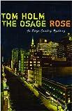 The Osage Rose